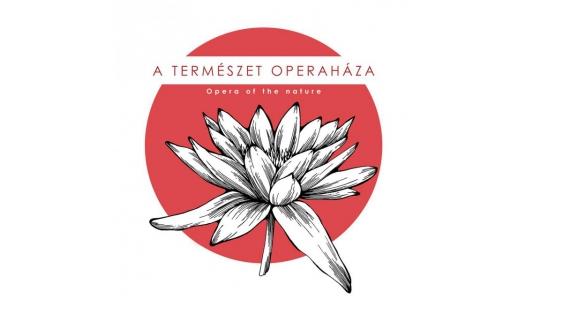 Kultúra és egészség: irány a Természet Operaháza
