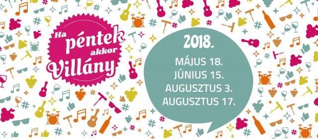 Augusztusig négy pénteken várják gasztronómiai és kulturális programokkal a Villányba látogatókat
