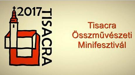 Ismét megrendezik a Tisacra Összművészeti Minifesztivált Szegeden
