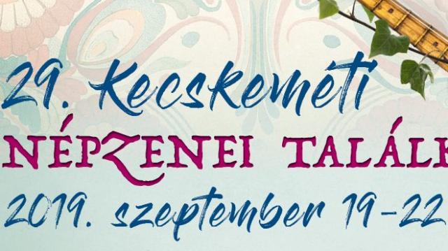 Magyar népzene keleti párhuzamait is bemutatja a 29. Kecskeméti Népzenei Találkozó