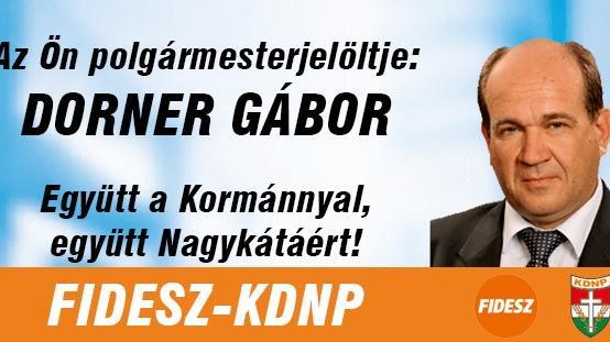 Dorner Gábor (FIDESZ-KDNP) Nagykáta polgármestere