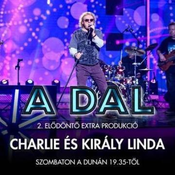 A Dal 2021 – Charlie és Király Linda a színpadon